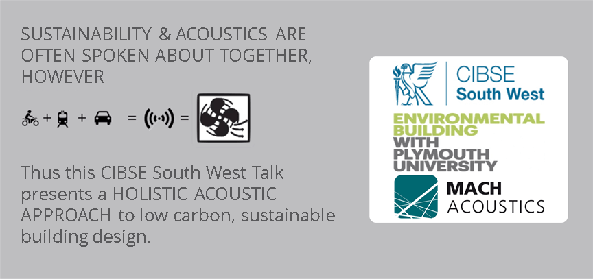 CIBSE South West talk March 14th: Acoustics and building design