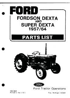 Ford fordson dexta & super dexta parts manual 1957-64