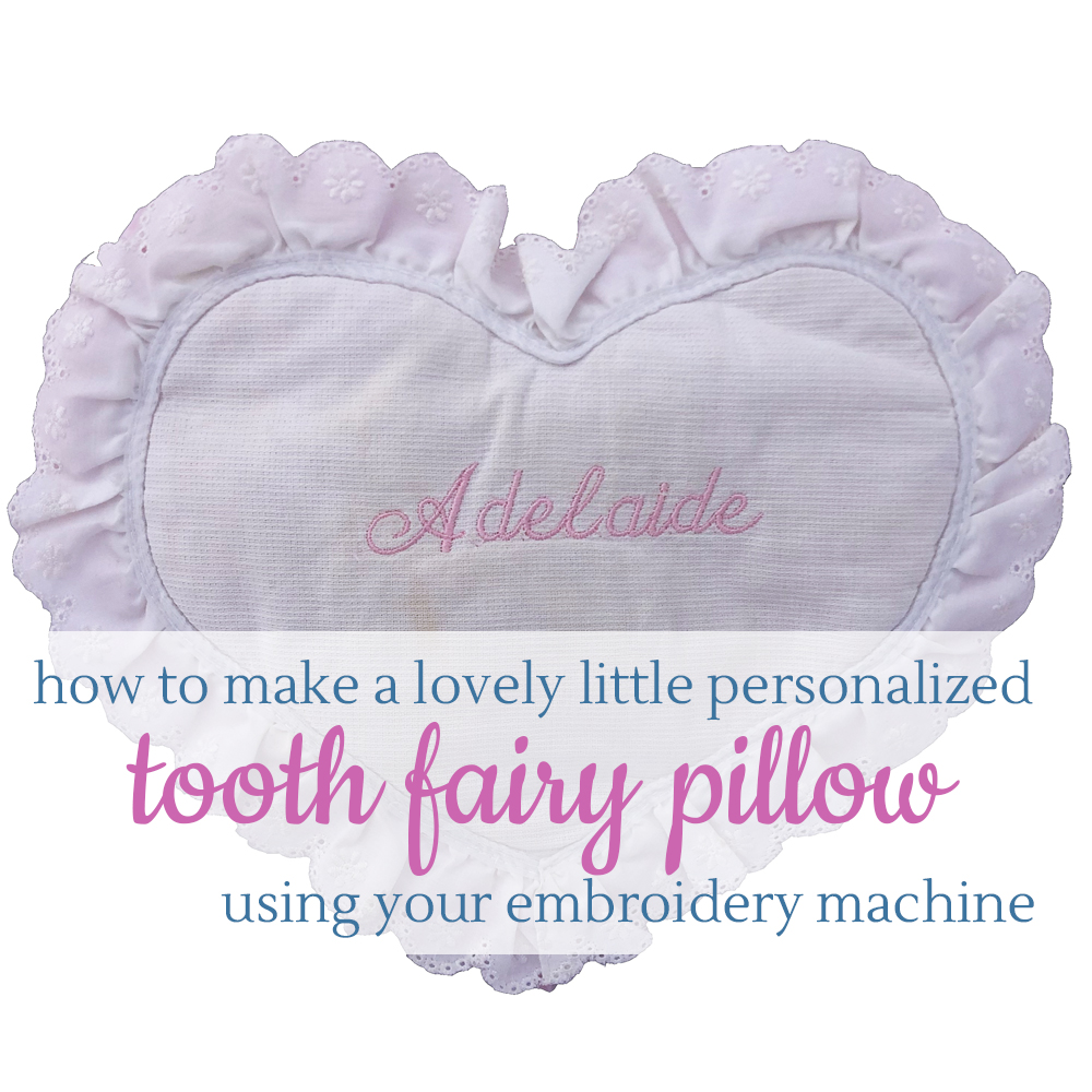 make a tooth fairy pillow and