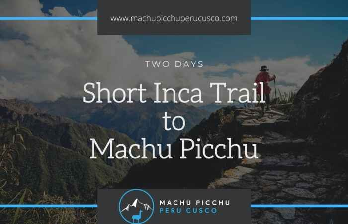 2 Day Inca Trail hike to Machu Picchu