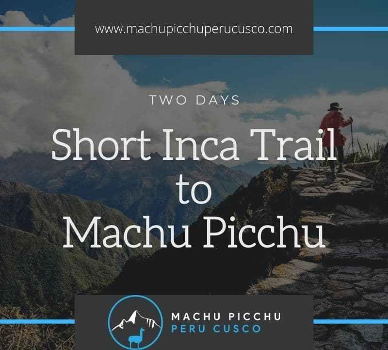 2 Day Inca Trail hike to Machu Picchu