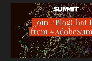 #Blogchat Will Be LIVE During the Adobe Summit in Las Vegas!