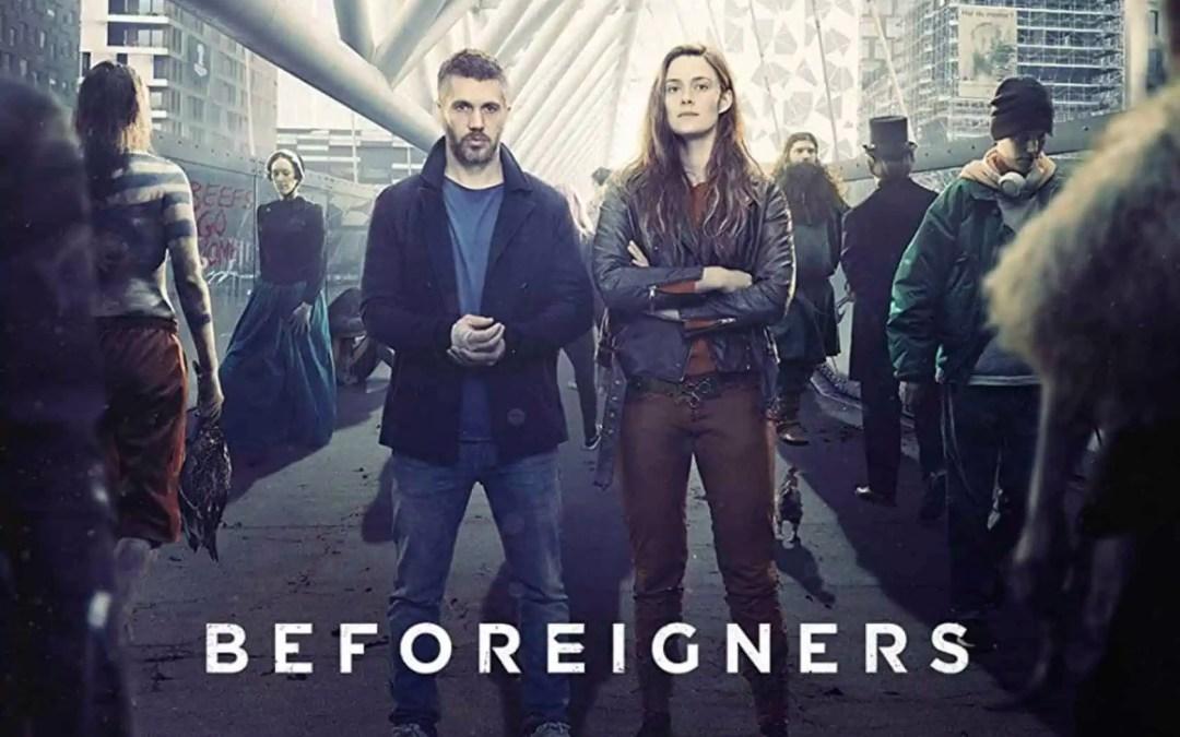 TV-Tipset: Beforeigners, en av de mer skruvade tv-serierna