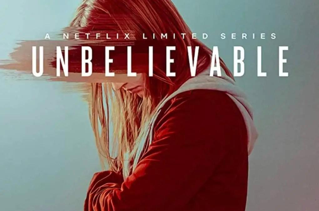Netflixtipset: Unbelivable – när ingen tror dig