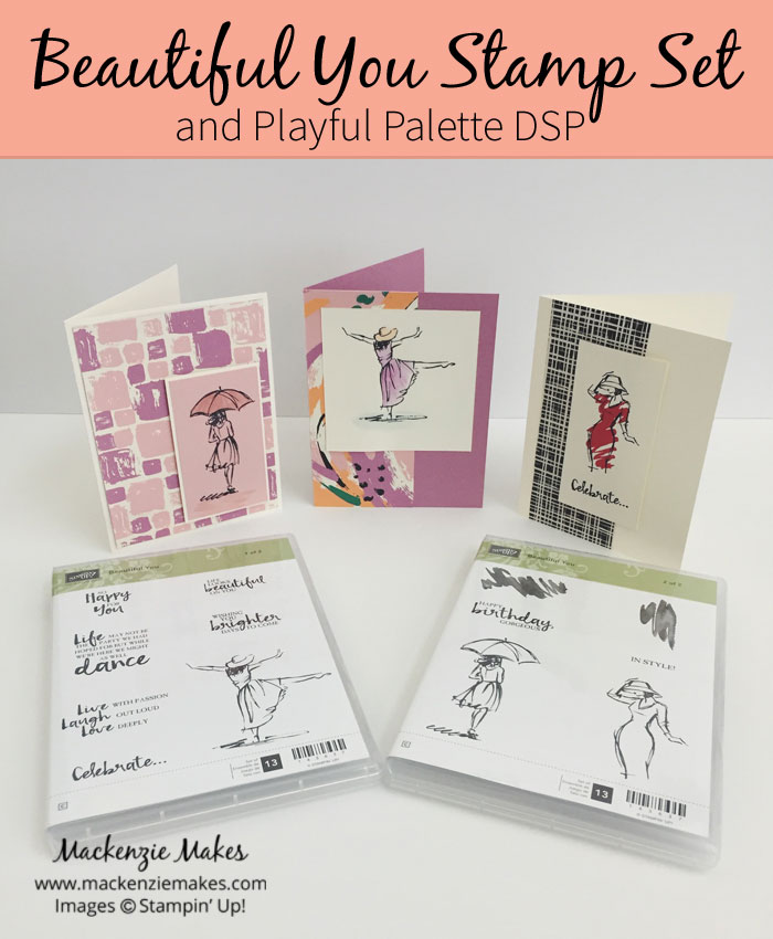 Beautiful You Stamp Set and Playful Palette DSP – Learn how to make 3 simple cards using the Beautiful You stamp set and Playful Palette DSP from Stampin' Up!   #mackenziemakes #makewithme #stampinup   www.mackenziemakes.com