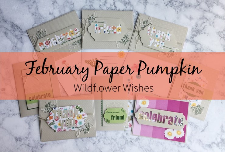 February Paper Pumpkin Wildflower Wishes – Click through to see some alternate projects featuring the Wildflower Wishes Paper Pumpkin kit. | #mackenziemakes #makewithme #stampinup | www.mackenziemakes.com