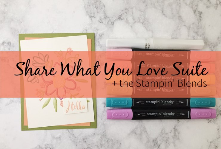 Share What You Love Suite + the Stampin' Blends – Click through to learn some fun coloring techniques using the Stampin' Blends. | #mackenziemakes #makewithme #stampinup | www.mackenziemakes.com