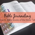 How to Make Books of the Bible Tabs – Click through to learn how to add tabs to your journaling Bible. | #mackenziemakes #biblejournaling #stampinup | www.mackenziemakes.com