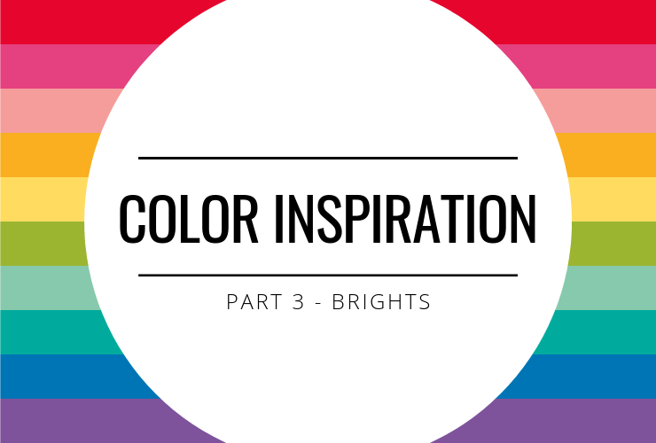 Color Inspiration - Brights