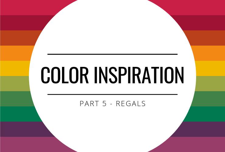 Color Inspiration - Regals