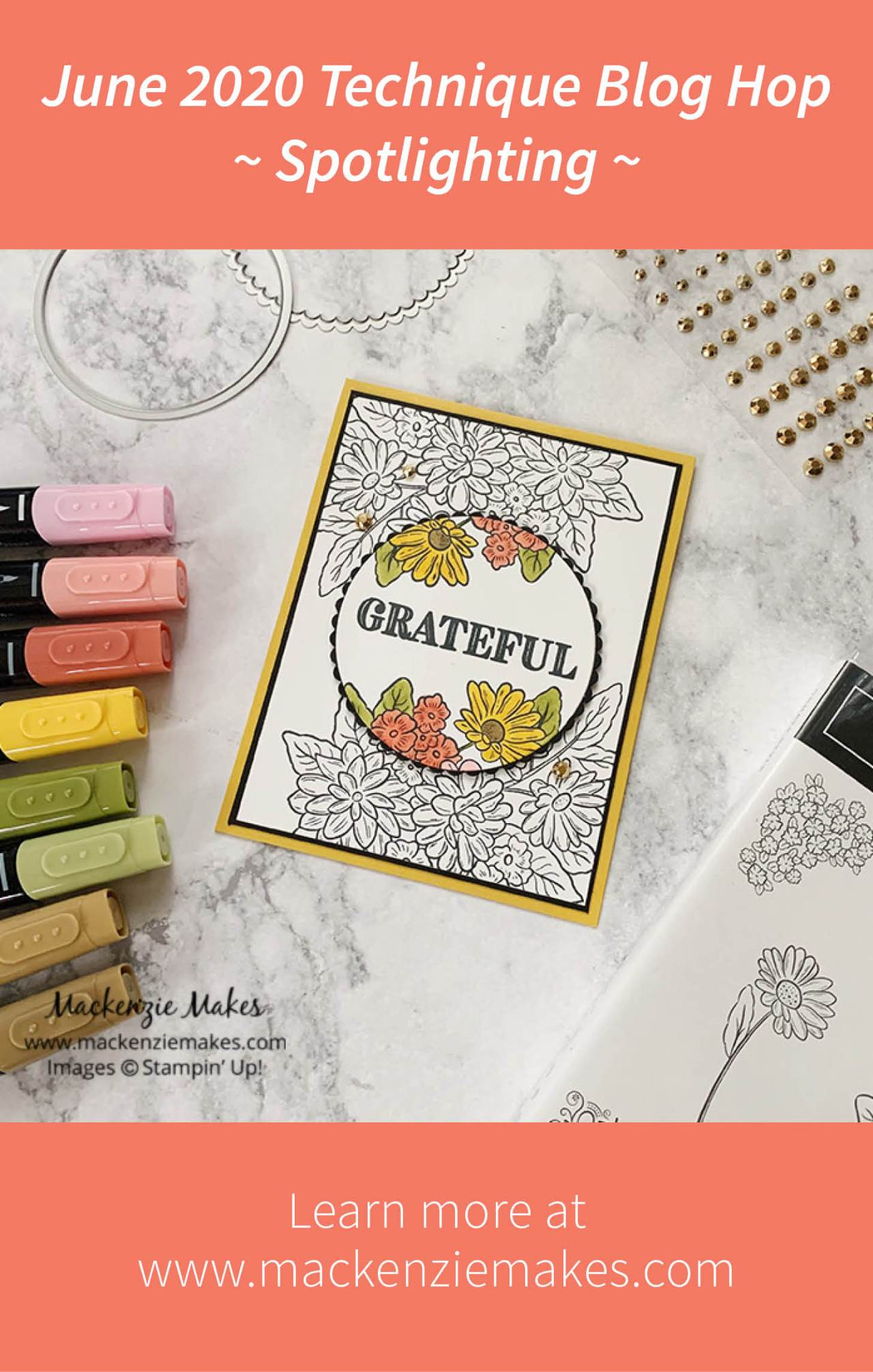 June 2020 Technique Blog Hop - Spotlighting – Click through to learn how to make a card using the spotlighting technique. | #mackenziemakes #stampinup | www.mackenziemakes.com