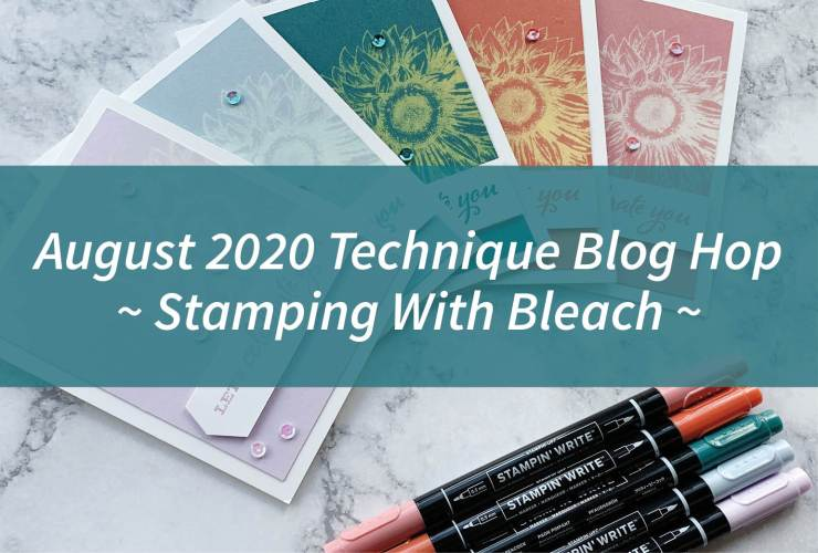 August 2020 Technique Blog Hop - Stamping With Bleach – Click through to learn how to make a card by stamping with bleach. | #mackenziemakes #stampinup | www.mackenziemakes.com