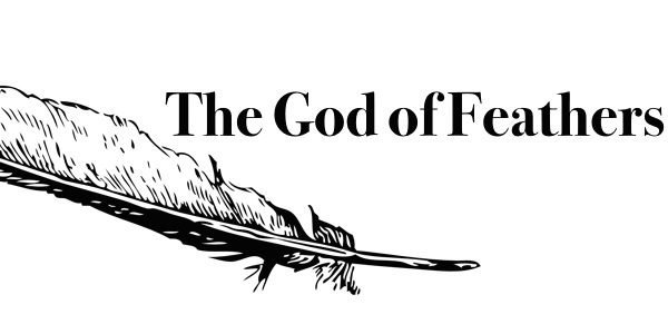 The God of Feathers