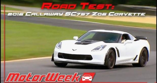 [VIDEO] MotorWeek TV Puts a 2016 Corvette Z06 Callaway SC757 Through its Paces
