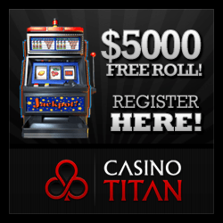 Casino Titan $5000 Freeroll