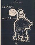 13 Donne per 13 Lune
