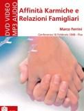 Affinità Karmiche e Relazioni Familiari