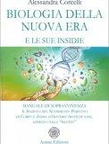 Biologia della Nuova Era e le sue Insidie