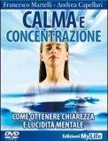 Calma e Concentrazione (Videocorso DVD)