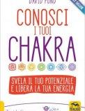 Conosci i tuoi Chakra