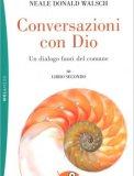 Conversazioni con Dio - Libro Secondo