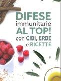 Difese Immunitarie al Top!
