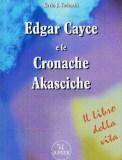 Edgar Cayce e le Cronache Akasciche