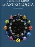 Il Grande Libro dell'Astrologia