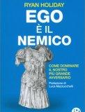 L'ego è Il Nemico