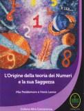 L'Origine della Teoria dei Numeri e la Sua Saggezza