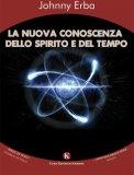 La Nuova Conoscenza dello Spirito e del Tempo