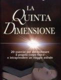La Quinta Dimensione