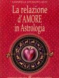 La Relazione d'Amore in Astrologia