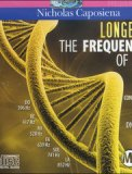 Longevity - The Frequencies of Life