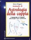 Manuale di Astrologia della Coppia