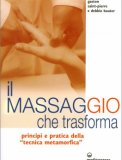 Il massaggio che trasforma