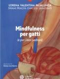 Mindfulness per Gatti (e per i loro Padroni)