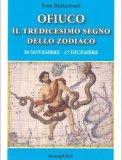 Ofiuco - Il Tredicesimo Segno dello Zodiaco