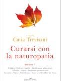 Curarsi con la Naturopatia Vol. 1