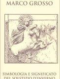 Simbologia e Significato del Solstizio d'Inverno