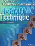 Harmonic Technique - Tecnica di Oscillazione Armonica