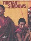 Tibetan Shadows