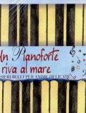 Un Pianoforte in Riva al Mare