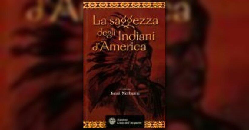 Kent Nerburn  Anteprima  La Saggezza degli Indiani dAmerica