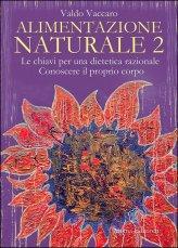 Alimentazione Naturale - Vol. 2