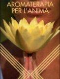 Aromaterapia per l'Anima