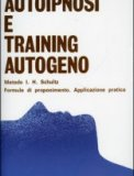 Autoipnosi e Training Autogeno