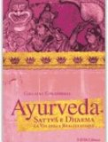 Ayurveda. Sattva e Dharma
