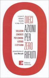 Dieci Azioni per Zero Rifiuti - Libro
