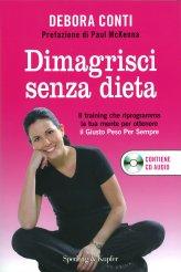 Dimagrisci senza dieta - Libro + CD